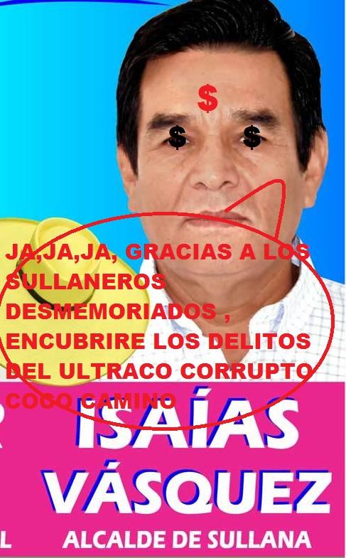 ALCALDE ULTRA CORRUPTO ISAIAS VASQUEZ MORAN