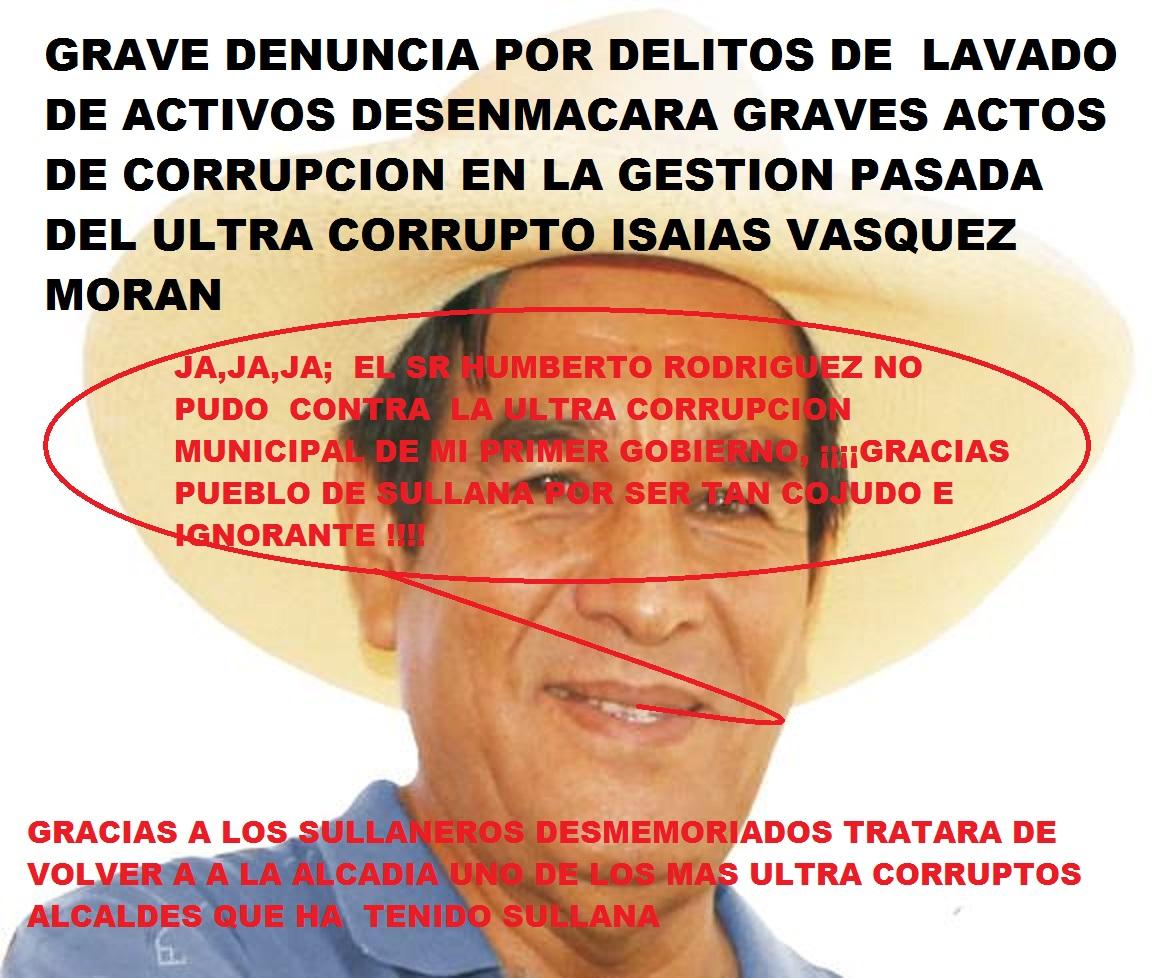 ULTRACORRUPTO ISAIAS VASQUEZ MORAN